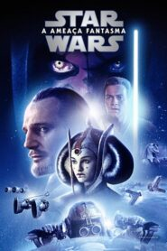 Star Wars – A Ameaça Fantasma